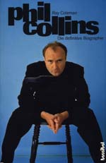 Phil Collins : Die Definitive Biographie