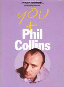 You + Phil Collins