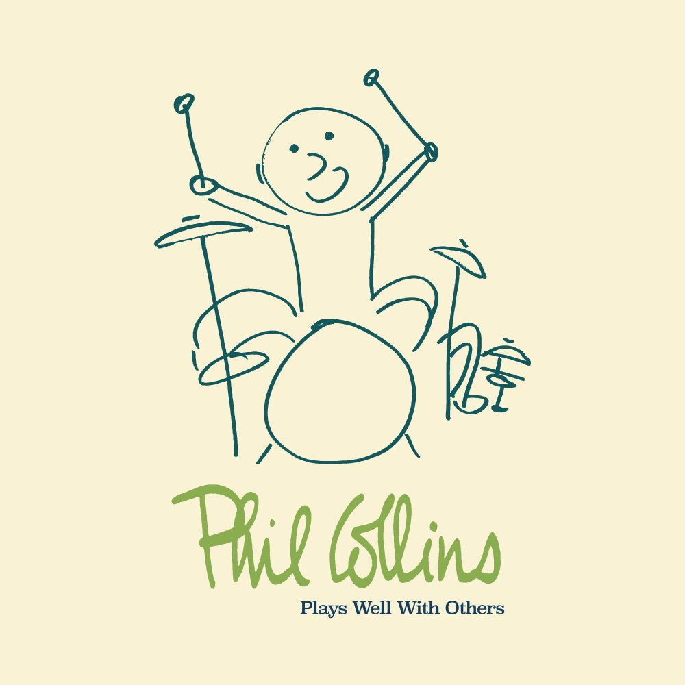 Phil Collins > Plays Well With Others