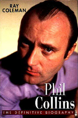 Phil Collins : The Definitive Biography